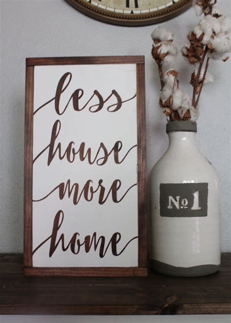 less house more home sign rustic sign home decor wood sign