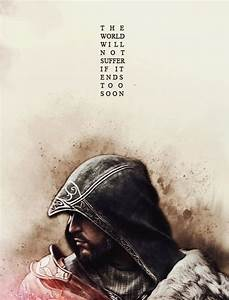 1000+ Assassins Creed Quotes on Pinterest | Assassins ...