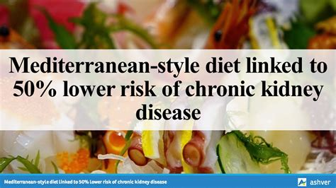 Mediterranean Style Diet Linked To 50% Lower Risk Of