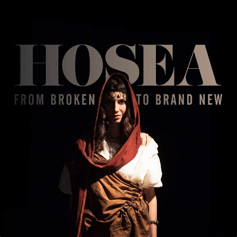 Hosea From Broken To Brand New  Series  Free Resources