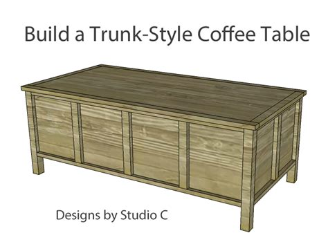 Build Trunk Style Coffee Table