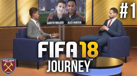 FIFA 18 The Journey Gameplay Walkthrough Part 1 Journ