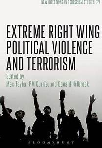 Extreme Right Wing Political Violence and Terrorism : Max ...