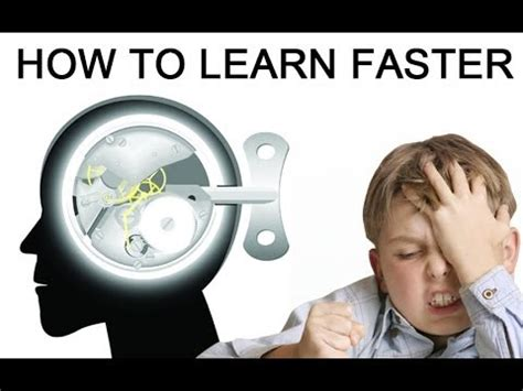 "How To Learn Faster  How To Learn Anything Faster With ""learn More, Study Less"" Youtube"