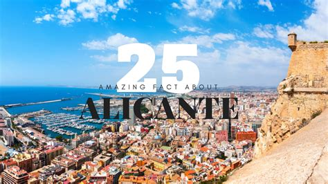 25 Amazing Facts about Alicante  Isolated Traveller