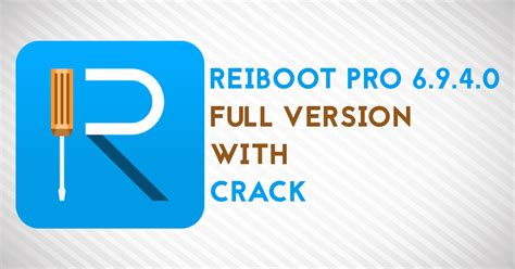 Reiboot Pro Crack reiboot pro 6 9 4 0 full version with crack for macos