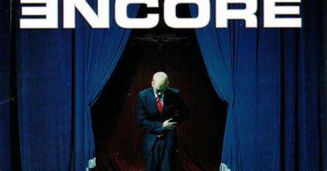 Eminem Curtains Up Mp3 by Eminem Encore 2004 M 250 Sica