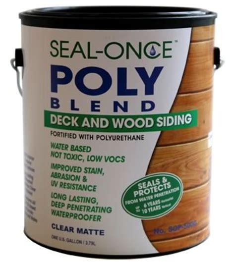 seal once poly blend waterproofing wood sealer