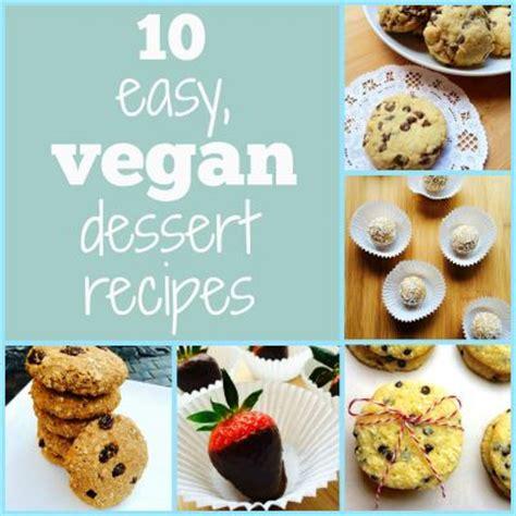 10 easy vegan dessert recipes cookbook by vegannie bakespace