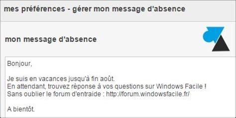 mettre un message d absence sur boite mail orange windowsfacile fr