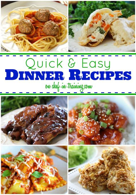 50 Quick And Easy Dinners  Chef In Training