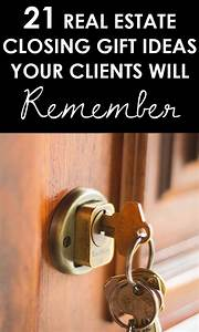 21 Real Estate Closing Gifts Your Clients Will Remember ...