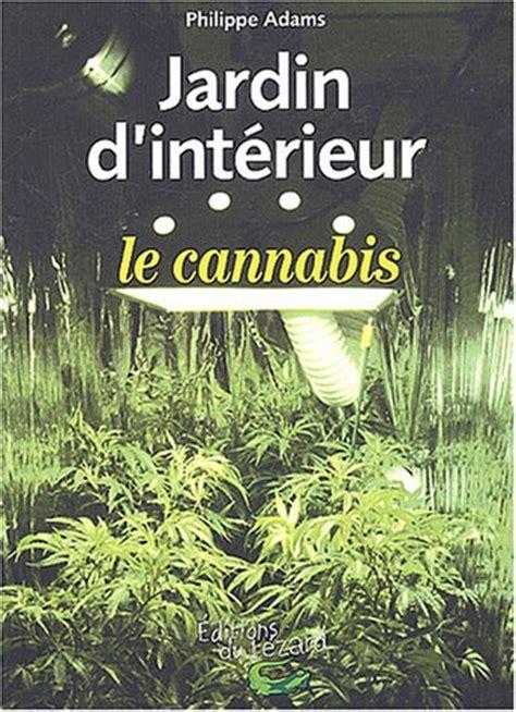 livre gt jardin d int 233 rieur le cannabis