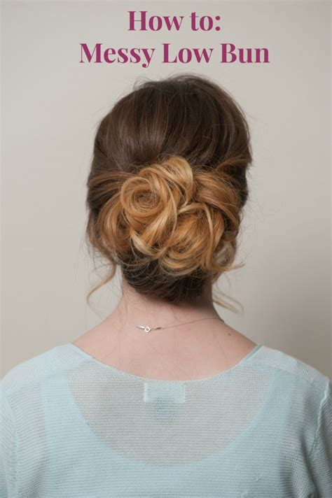 Hair Howto Chic Messy Low Bun Tutorial