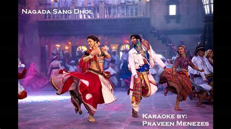 Nagada Sang Dhol Ram Leela Karaoke By Praveen Menezes