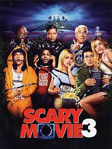 Scary Movie 3 - film 2003 - AlloCiné