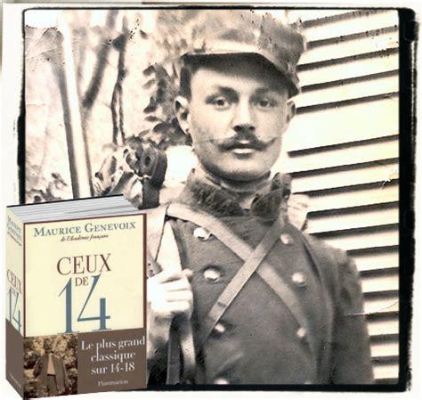 Ceux De 14, Maurice Genevoix, 19171923  La Grande Guerre