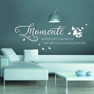 Sei Wie Momente : wandtattoo momente ahnen oft gar nicht wie wichtig sie sein k n ~ Markanthonyermac.com Haus und Dekorationen