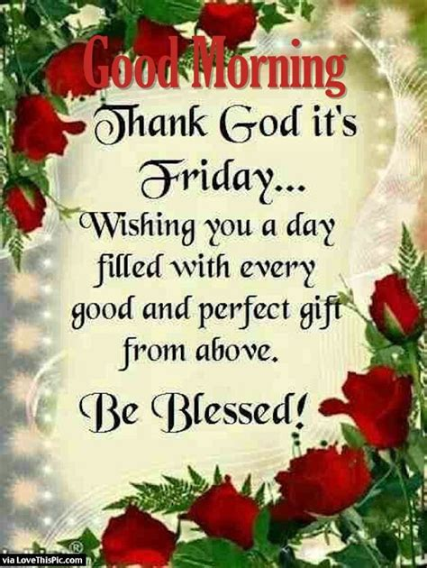 Good Morning Thank God Its Friday Quotes
