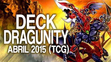 dragunity deck june 2015 duels decklist yu gi oh