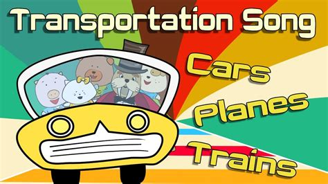 Famous Cartoon Boat Names by Transportation Song Transportation For Kids The