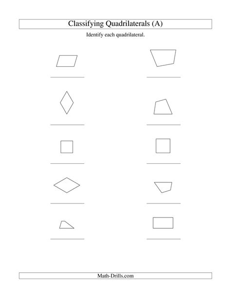Classifying Quadrilaterals (squares, Rectangles, Parallelograms, Trapezoids, Rhombuses, And