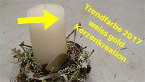 Weihnachten 2017 Trendfarbe : trendfarbe weihnachten 2017 weiss gold dekoidee mit kerze youtube ~ Markanthonyermac.com Haus und Dekorationen