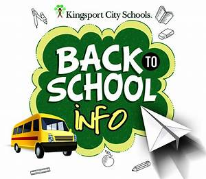 2018-19 Back to School Information – Parents – Kingsport ...