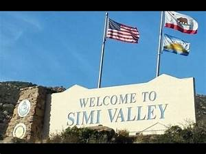 Welcome To Simi Valley, CA- Don't Be Mean... Keep It Clean ...