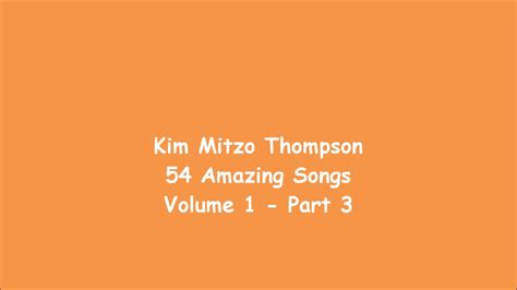 54 Amazing Songs Volume One (part 3