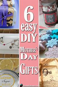 6 Easy DIY Mother's Day Gifts - Dishes and Dust Bunnies