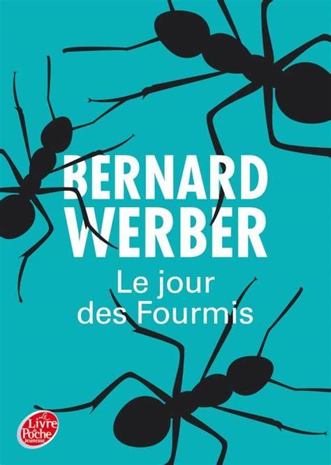 livre le jour des fourmis bernard werber le livre de poche jeunesse livre de poche jeunesse