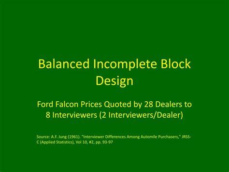 balanced incomplete block design ppt balanced incomplete block design powerpoint