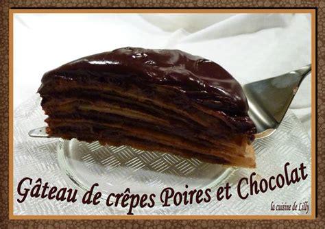 g 226 teau de cr 234 pes poires et chocolat la cuisine de lilly