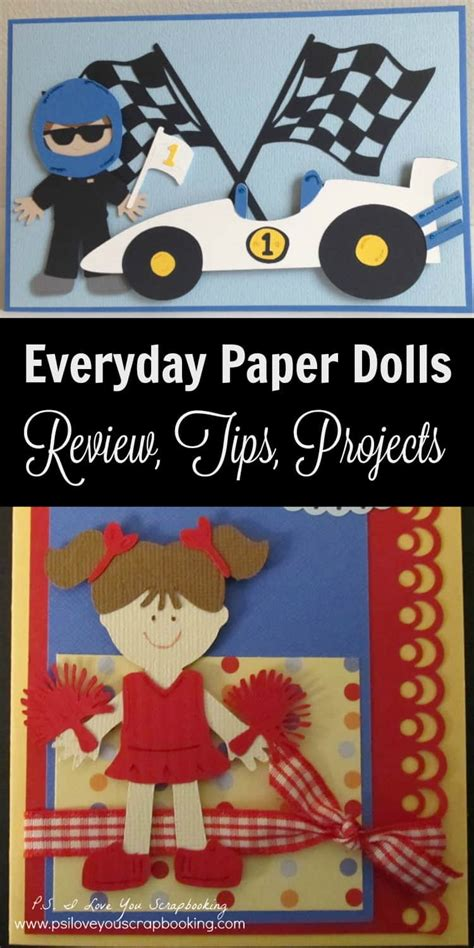 Everyday Paper Dolls Cricut Cartridge Review  Ps I Love