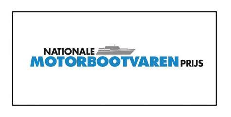 Motorjacht Prijs by Nationale Motorbootvaren Prijs 2018 Voordrachten Welkom
