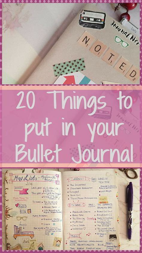 20 Things To Put In To A Bullet Journal