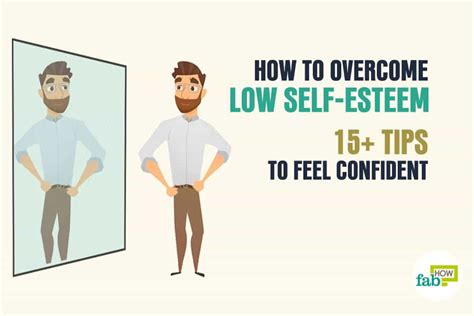 How To Overcome Low Selfesteem 15+ Tips To Feel Confident
