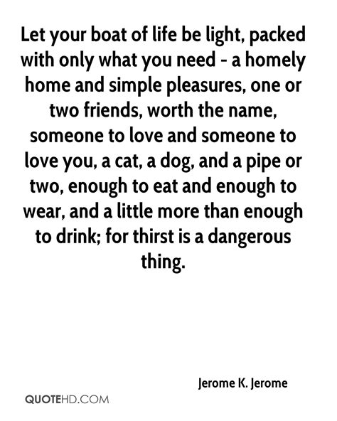 Boat Dog Quotes by Jerome K Jerome Quotes Quotehd