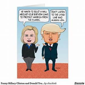Funny Hillary Clinton and Donald Trump Birthday Card | Y ...