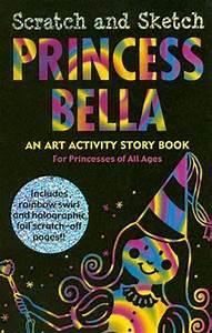 Princess Bella Scratch And Sketch An Art Activity Story ...