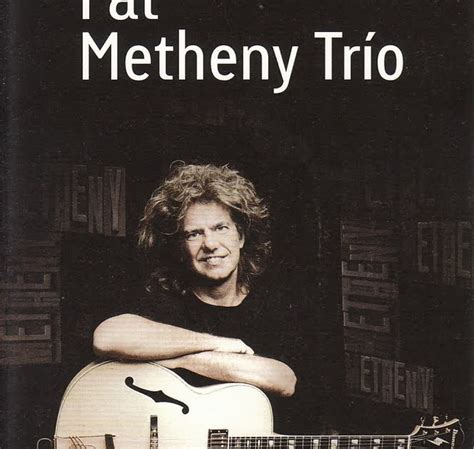 is the best pat metheny trio sevilla 19 11 2011