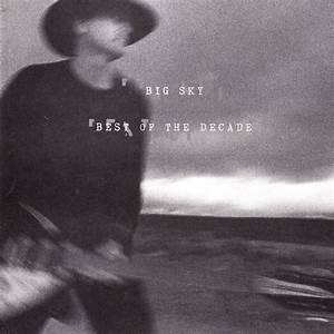 Best Of The Decade | Steve Louw and Big Sky