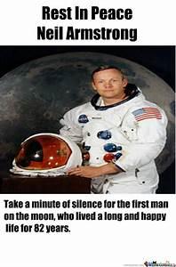 R.i.p Neil Armstrong by ryandcr - Meme Center