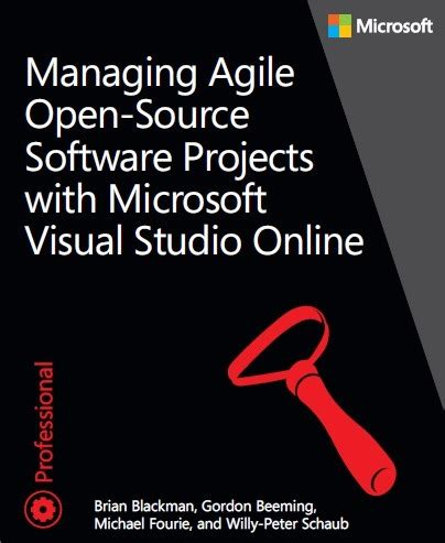 Free Ebook Managing Agile Opensource Software Projects With Microsoft Visual Studio Online
