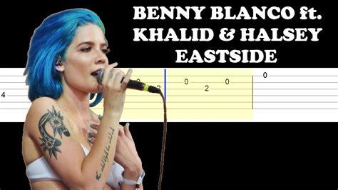 Benny Blanco Ft Halsey & Khalid
