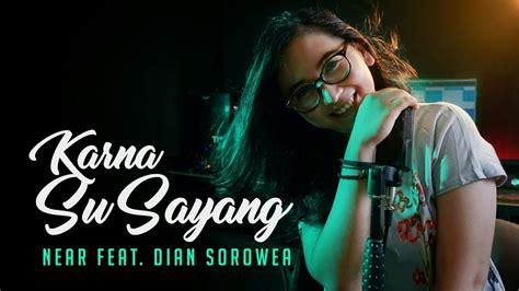 Near Feat. Dian Sorowea Rearrange