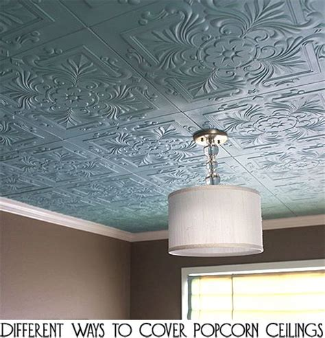 different ways to cover popcorn ceilings tins to remove