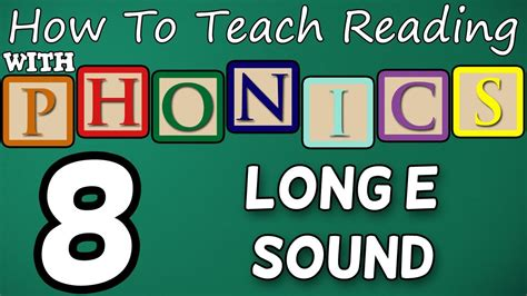 How To Teach Reading With Phonics  812  Long E Sound  Learn English Phonics! Youtube