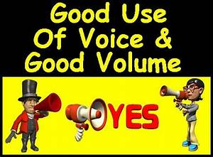 Good Use Of Voice And Volume-Debbie Dunn | Good Use Of ...